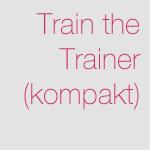 Train the Trainer (kompakt)