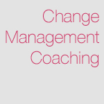 Change Management Coaching