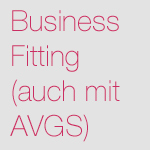 Business Fitting (auch mit AVGS)