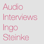 Audio Interviews von Ingo Steinke